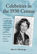 Celebrities in the 1930 Census