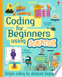 Coding For Beginners - Using Scratch : accessible book teaches children the basics of...