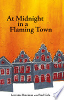 At Midnight in a Flaming Town Of The First World War Turning The