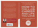 How to Find a Job  Career and Life You Love  2nd Edition