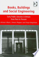 Books  Buildings and Social Engineering