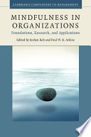 Mindfulness In Organizations : theory and empirical research on mindfulness in...