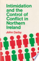 Intimidation and the Control of Conflict in Northern Ireland