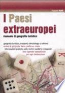 I Paesi extraeuropei  Manuale di geografia turistica