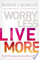 Worry Less  Live More