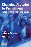 Changing Attitudes to Punishment