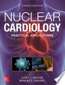 Nuclear Cardiology  Practical Applications  Third Edition