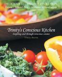 Trinity s Conscious Kitchen