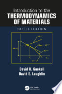 Introduction to the Thermodynamics of Materials  Sixth Edition