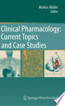 Clinical Pharmacology  Current Topics and Case Studies