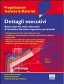 Dettagli esecutivi  Banca dati dei nodi costruttivi di strutture  facciate  coperture  serramenti  Con CD ROM