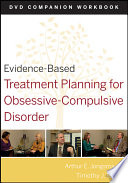 Evidence-Based Treatment Planning for Obsessive-Compulsive Disorder, Companion Workbook