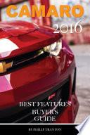 Camaro 2016  Best Features Buyer s Guide