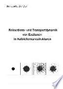 Relaxations- und Transportdynamik von Exzitonen in Halbleiternanostrukturen