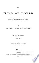 The Iliad of Homer Rendered Into English Blank Verse