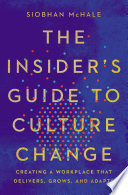 The Insider s Guide to Culture Change Book PDF