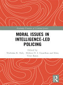 Moral Issues in Intelligence-led Policing