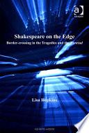 Shakespeare on the Edge