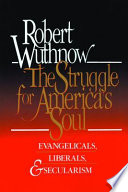The Struggle for America s Soul