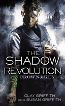 The Shadow Revolution: Crown & Key Kevin Hearne S Iron Druid Chronicles