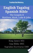 English Tagalog Spanish Bible The Gospels Ii Matthew Mark Luke John