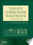 Uhlig s Corrosion Handbook