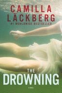 The Drowning: A Novel Coming In October * From Worldwide
