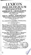 Lexicon Philologicum Pentaglotton, Hebraico- Chaldaico- Syriaco- Talmudico- Rabbinico-Arabicum