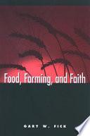Food  Farming  and Faith