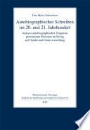 Autobiographisches Schreiben im 20. und 21. Jahrhundert