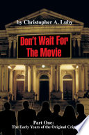 Don T Wait For The Movie