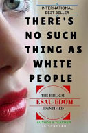 There s No Such Thing As White People
