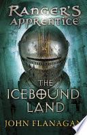 The Icebound Land  Ranger s Apprentice Book 3