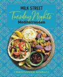 Book Milk Street  Tuesday Nights Mediterranean
