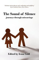 The Sound of Silence It Is An Unspeakable Subject Women Often