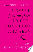 10 Quick Fashion Fixes to Feel Confident and Sexy