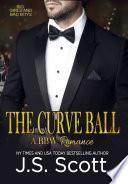 The Curve Ball  Big Girls and Bad Boys