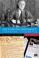 The Evolving Presidency