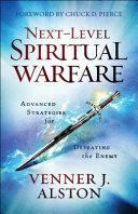 Next Level Spiritual Warfare