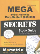 Mega Social Science Multi Content  025 030  Secrets Study Guide  Mega Test Review for the Missouri Educator Gateway Assessments