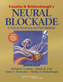 Cousins and Bridenbaugh's Neural Blockade in Clinical Anesthesia and Pain Medicine