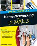 Home Networking Do It Yourself For Dummies