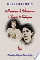 Mamours de Fran  oise      mile Nelligan