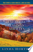 Everyday Blessings and Miracles