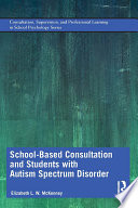 School Based Consultation And Students With Autism Spectrum Disorder