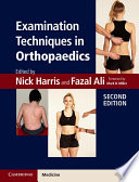 Examination Techniques In Orthopaedics : readers to develop good technique for everyday practice...
