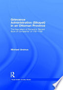 Grievance Administration  Sikayet  in an Ottoman Province