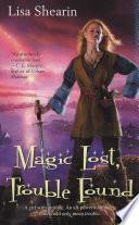 Magic Lost  Trouble Found Book PDF