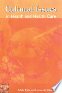 Cultural Issues in Health and Health Care