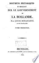 Documens historiques et r  flexions sur le gouvernement de la Hollande